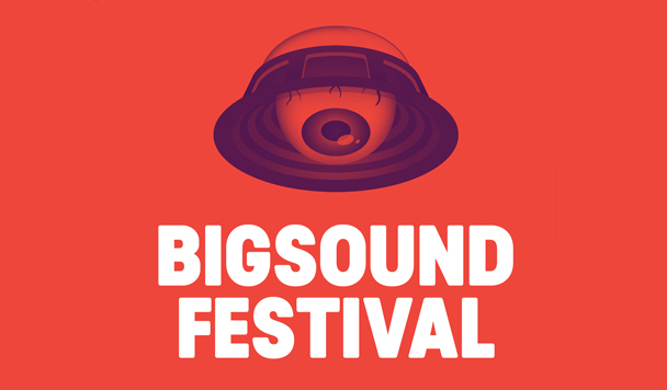 BIGSOUND 2016 – Artist Announcement Round One