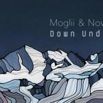 MOGLII x NOVAA - Down Under [EP Stream] - acid stag