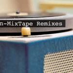 Non-MixTape Remixes Vol 129