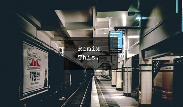 Remix This #58