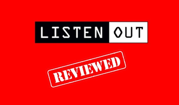 We Review Listen Out 2016 in Melbourne