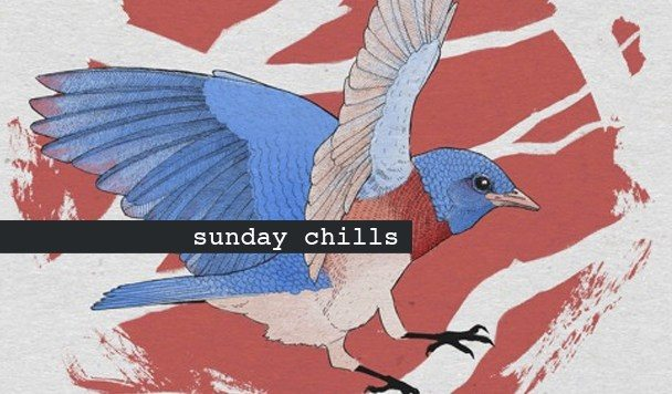 Sunday Chills #74