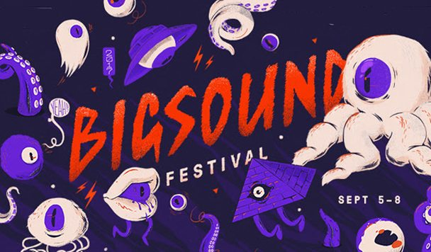 BIGSOUND 2017 Announces Huge Second Line-Up