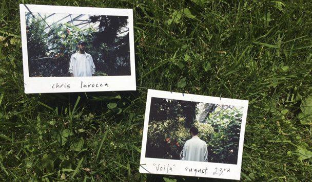 Chris LaRocca – 'VOILA' [EP Stream]