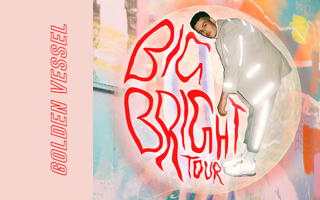 Golden Vessel kicks-off BIGBRIGHT TOUR this week!