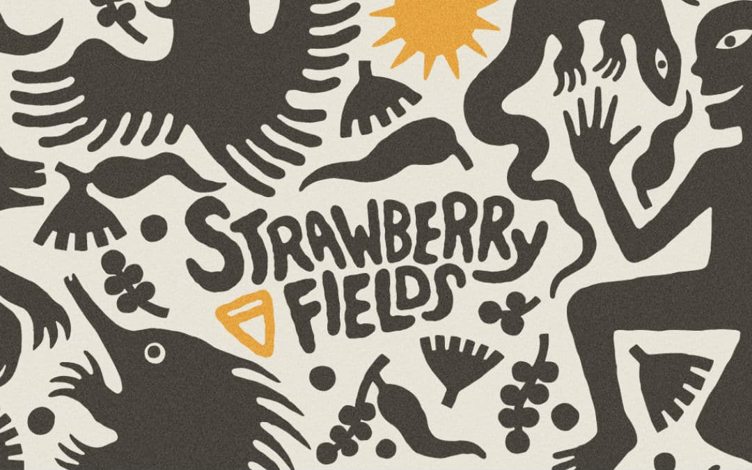 Strawberry Fields – 2019 Lineup Announcement
