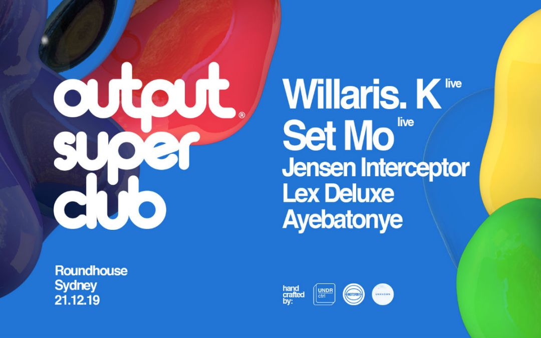 Output Super Club – Lineup Announce