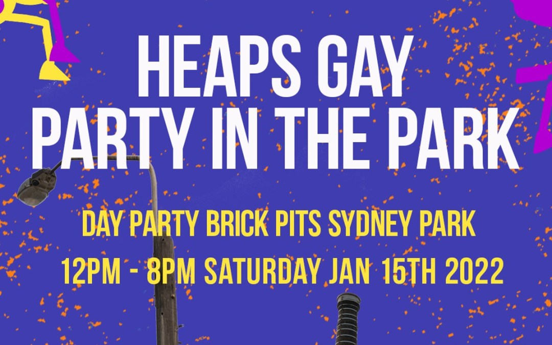 Heaps Gay Party In The Park – Announcement