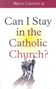 Can I stay in the Catholic Church_2011