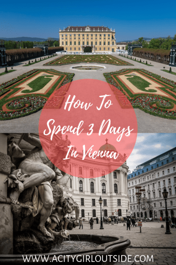 How To Spend 3 Days In Vienna - Travel Guide