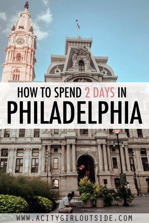 Spending 2 days in Philadelphia? This two day Philadelphia itinerary will you how to see the best sights and attractions in Philadelphia
