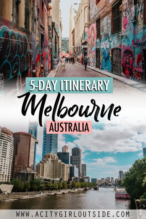Melbourne 5 Day Itinerary