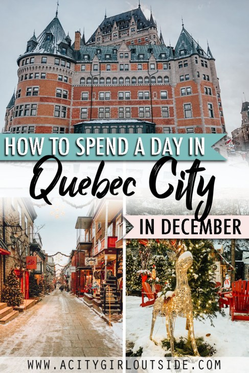 How To Spend One Day In Quebec City, Canada