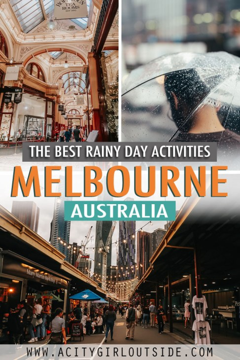 What to do in Melbourne when it rains