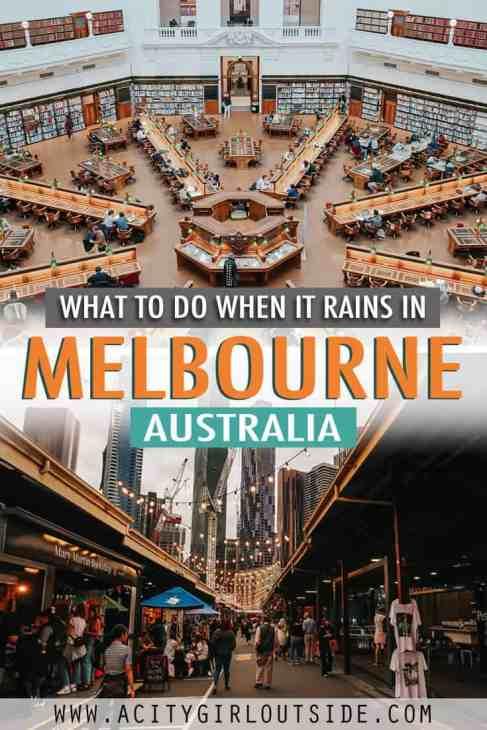 What to do when it rains in Melbourne, Australia