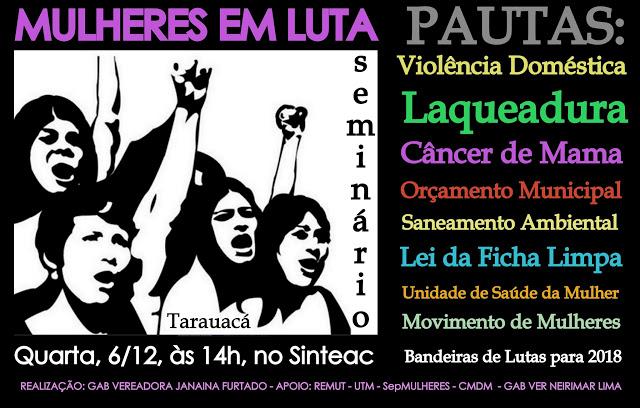Seminário vai discutir bandeiras de luta das mulheres de Tarauacá para 2018.