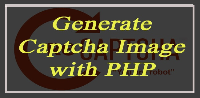 Generate Captcha Image with PHP [Updated]