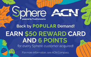 Sphere's amazing October promotion is back for an encore performance. Earn up to 6 points* with each Sphere lead submitted in October and residuals for the life of the customer.