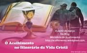 O acolhimento no Itinerário da Vida Cristã