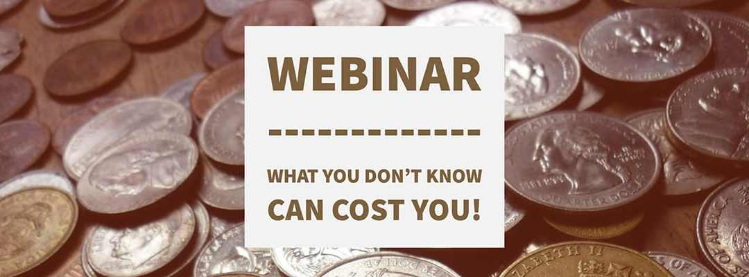 Webinar: HIPAA – What you don't know can cost you!