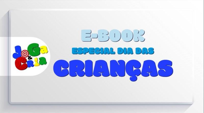 Senac: E-book gratuito com jogos e brincadeiras é disponibilizado pelos alunos