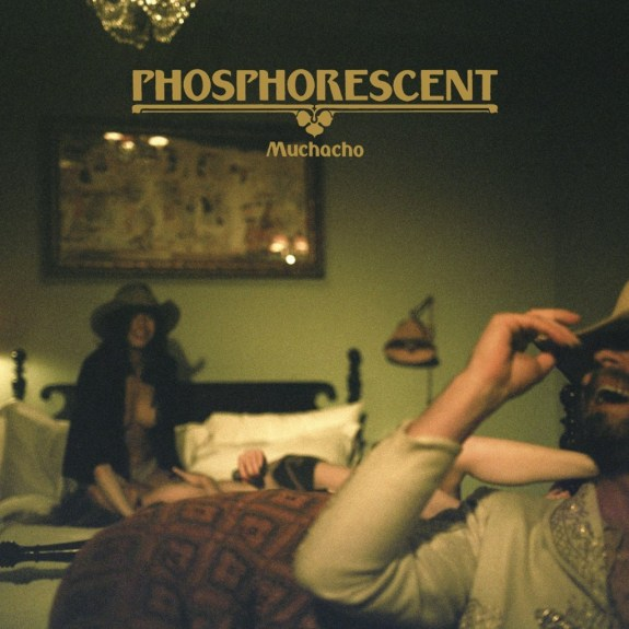 phosphorescent-muchacho-cover-art