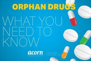 Orphan Drugs - Acorn Regulatory
