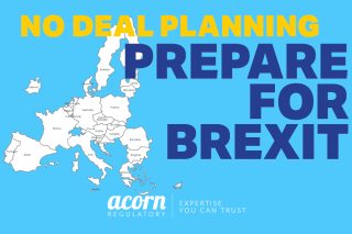 No Deal Brexit Planning from Acorn Regulatory