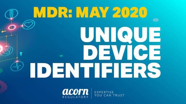 Unique Device Identifiers MDR Acorn Regulatory