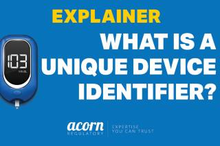 Unique device identifier Acorn Regulatory explains