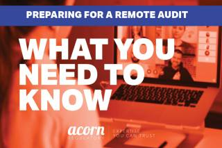 Preparing for a Remote Audit - Acorn Regulatory