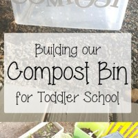 Building our Compost Bin for Toddler School