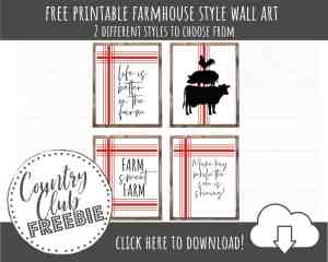 FREE Farmhouse Wall Art Printables – Sweet Quotes For Life on the Farm!