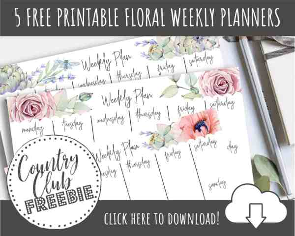 5 FREE Printable Floral Weekly Planners to CRUSH Your Goals!