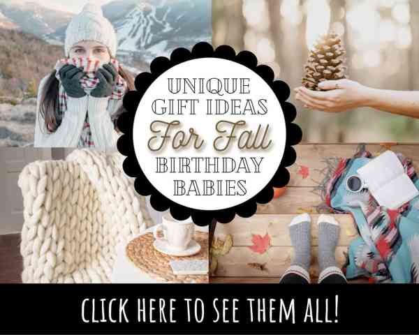 The BEST Gifts for an October Birthday! {Effortless Ideas for Him or Her!}