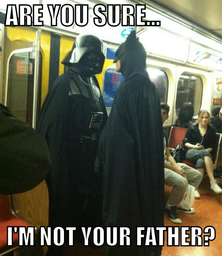 Darth Vader and Batman-not your father