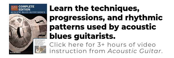 Acoustic Blues Guitar Basics: Complete Guide, including instruction in open g tuning