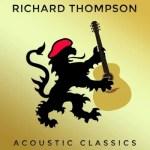 Richard Thompson Acoustic Classics