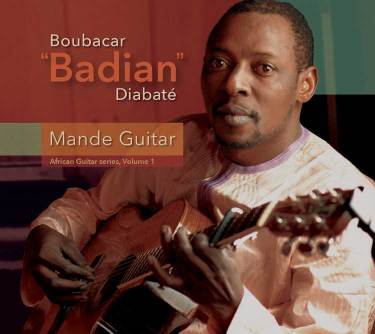 "Boubacar Badian Diabaté ""Mande Guitar"" album cover"