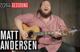 Acoustic Guitar Sessions Presents Matt Andersen