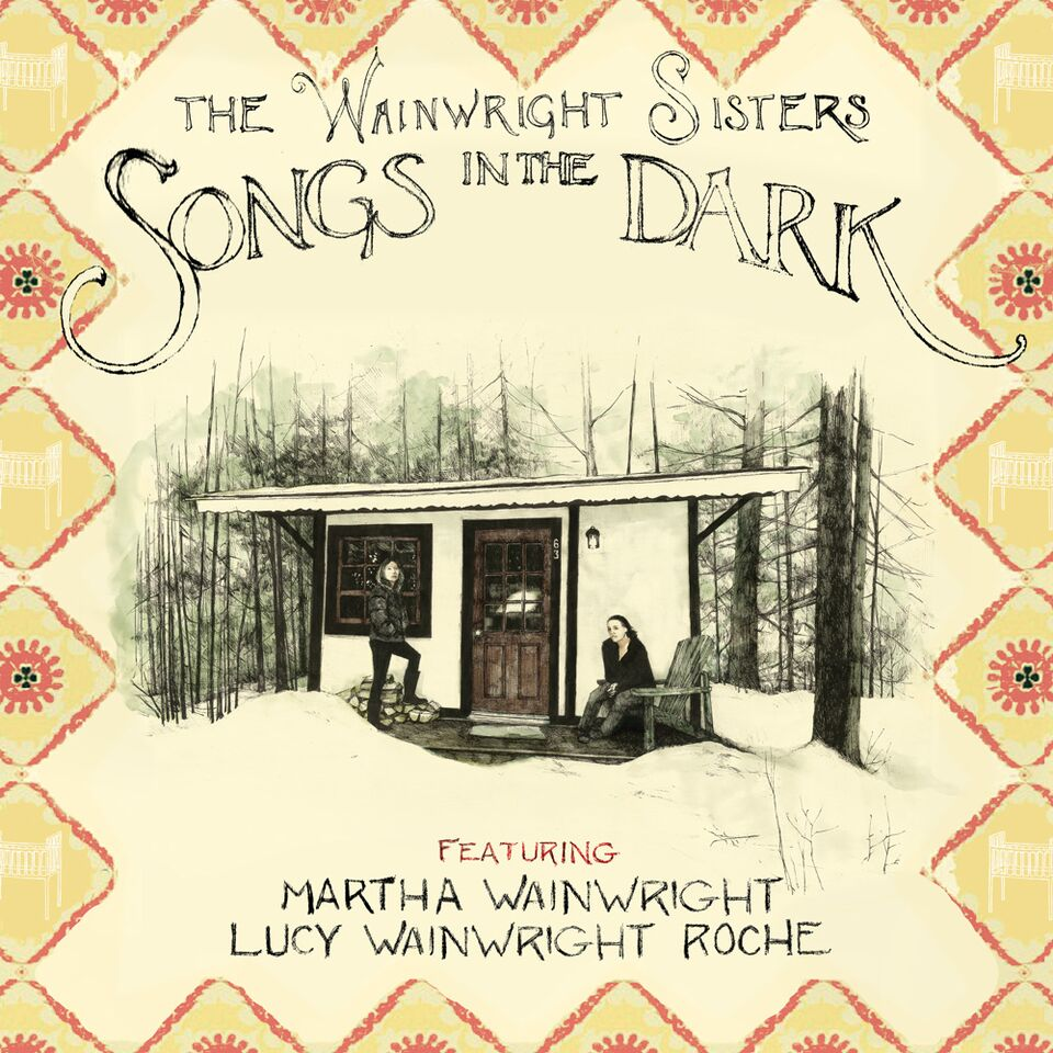 Songs_in_the_Dark_by_the_Wainwright_Sisters