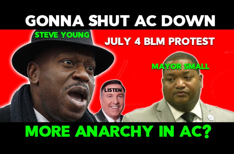 Shut Atlantic City Down for July 4, says BLM Activist Steve Young