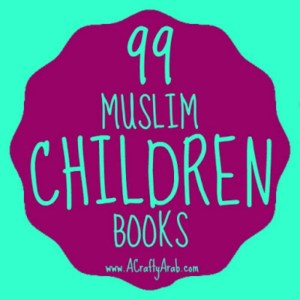 99 Muslim childrens books recommendations
