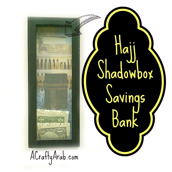 ACraftyArab Hajj Shadowbox Savings Bank