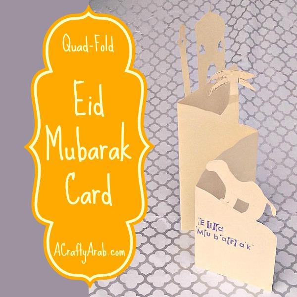 ACraftyArab Quad Eid Mubarak Card2