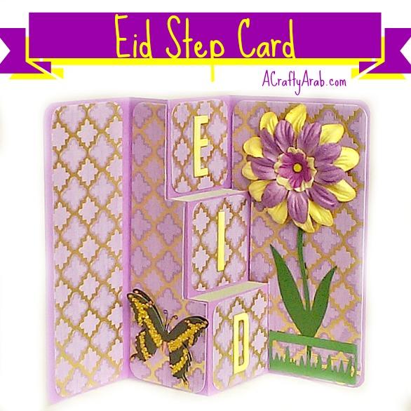 ACraftyArab Eid Step Card