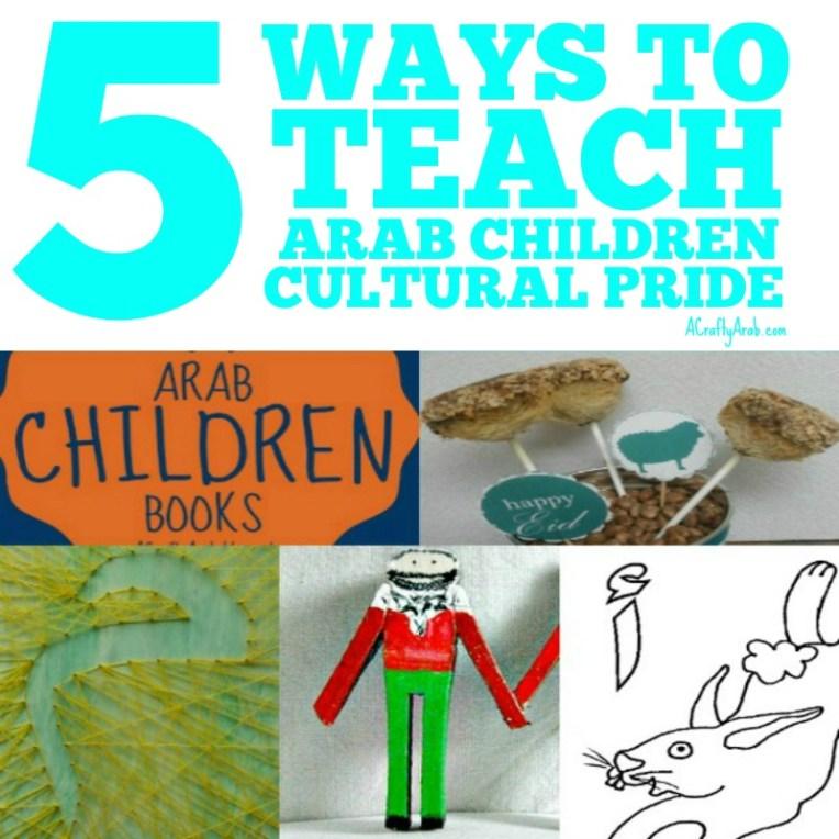 5 ways to teach Arab children cultural pride