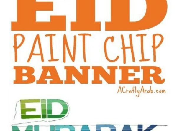 Eid Paint Chip Banner {Tutorial}