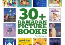 30+ Ramadan Picture Books {Resource}