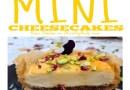 Baklawa Mini Cheesecakes {Recipe} Guest Post